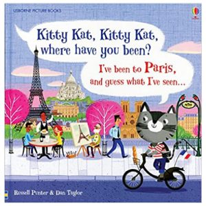 Kitty Kat, Kitty Kat, Where Have You Been? – Paris