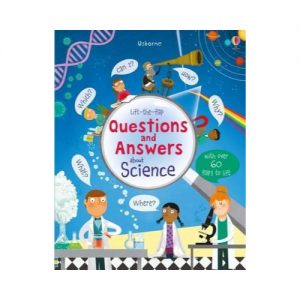Lift-The-Flap Questions And Answers: About Science