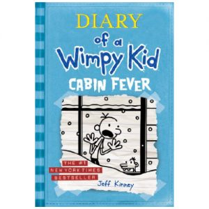 Diary Of A Wimpy Kid Cabin Fever # 6