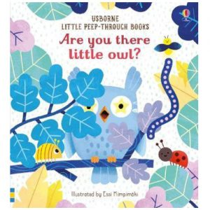 Are You There Little Owl? (Little Peep-Through Books)